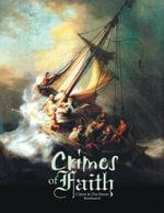 Crimes of Faith : Book III - Anah Jochebed