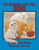 The Chronicles of Mr. Kitty : Bo Bo - Linda Clarke Sheehan