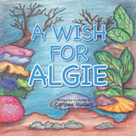 A Wish for Algie - Carolee Russell