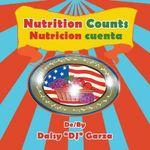 Nutrition Counts : Nutricion Cuenta - Daisy Dj Garza