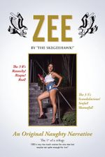 ZEE : An Original Naughty Narrative -  THE SKEGEEHAWK!