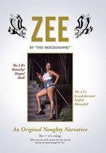 Zee : An Original Naughty Narrative - The Skegeehawk!