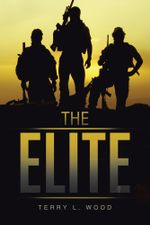 The Elite - Terry L. Wood