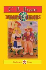 Bump's Circus - C. R. Bryan
