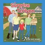 A Surprise for Terilynn - Elsie Sue Soard