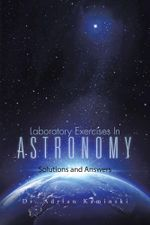 Laboratory Exercises in Astronomy : Solutions and Answers - Dr Adrian Kaminski