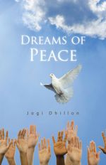 Dreams of Peace - Jogi Dhillon