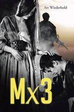 Mx3 - Art Wiederhold