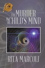 The Murder in a Child's Mind - Rita Marcoli
