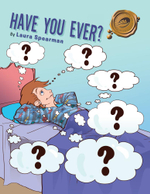 Have You Ever? - Laura Spearman