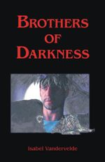 Brothers of Darkness - Isabel Vandervelde
