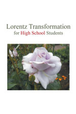 Lorentz Transformation for High School Students - Sauce Huang