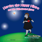 Harriet the Happy Hippo and Her High-Heeled Shoes - Blanche Perez