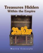 Treasures Hidden Within the Empire - Martin Concoyle