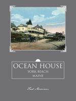 Ocean House : York Beach, Maine - Fred Merriam