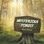 Mysterious Forest - Helena Carter