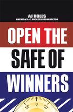 Open the Safe of Winners - A. J. Rolls