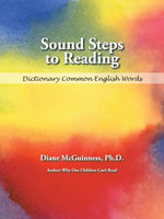 Sound Steps to Reading : Dictionary Common English Words - Ph.D., Diane McGuinness
