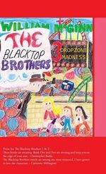 The Blacktop Brothers 3 : Dropzone Madness - William McGinn