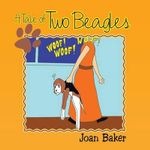 A Tale of Two Beagles - Joan Baker