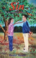 Sin the Absence of Love - Daniel Stevens