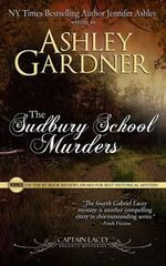 The Sudbury School Murders - Ashley Gardner