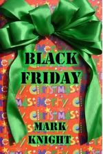 Black Friday - Senior Lecturer in English Literature Mark Knight