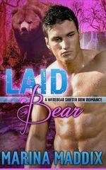 Laid Bear (a Werebear Shifter Bbw Romance) - Marina Maddix