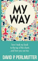 My Way - David P Perlmutter