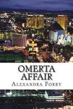 Omerta Affair - Alexandra Forry