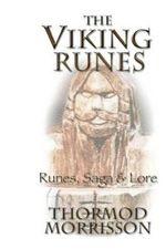 The Viking Runes - MR Thormod Morrisson