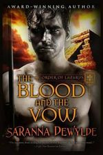 The Blood and the Vow - Saranna DeWylde