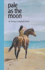 Pale as the Moon - Donna Campbell Smith
