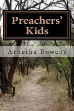 Preachers Kids : Living in Glass Houses - Rev Arnetha Bowens Dmins