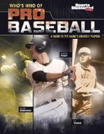Who's Who of Pro Baseball : A Guide to the Game S Greatest Players - Matt Chandler