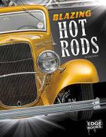 Blazing Hot Rods - Craig Sodaro