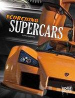 Scorching Supercars : Dream Cars - Steve Goldsworthy