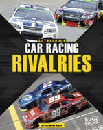 Outrageous Car Racing Rivalries - Tracy Nelson Maurer