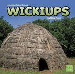 Wickiups - Riley Flynn