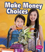 Make Money Choices - Mary Reina