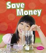 Save Money - Mary Reina