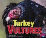 Turkey Vultures - Mary R Dunn