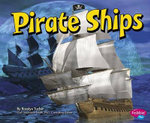 Pirate Ships : Pirates Ahoy! - Rosalyn Tucker