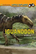 Iguanodon : Little Paleontologist - Sally Lee