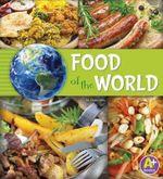 Food of the World : Go Go Global - Nancy Loewen