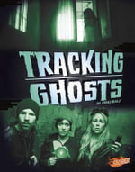 Tracking Ghosts : Spooked! - Flora Brett