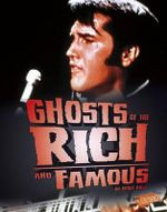Ghosts of the Rich and Famous : Spooked! - Flora Brett