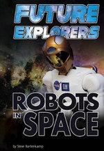 Future Explorers : Robots in Space - Dr Steve Kortenkamp