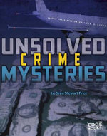 Unsolved Crime Mysteries : Unsolved Mystery Files - Sean Stewart Price