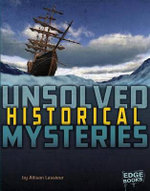 Unsolved Historical Mysteries : Unsolved Mystery Files - Allison Lassieur